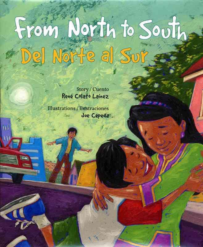 From North to South / Del Norte Al Sur By Lainez, Rene Colato/ Cepeda, Joe (ILT)